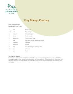 Very Mango Chutney Recipe! And more